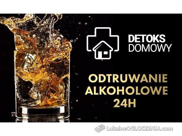 Detoks alkoholowy | Odtrucie | Natychmiastowa ulga | 24H | Zadzwoń