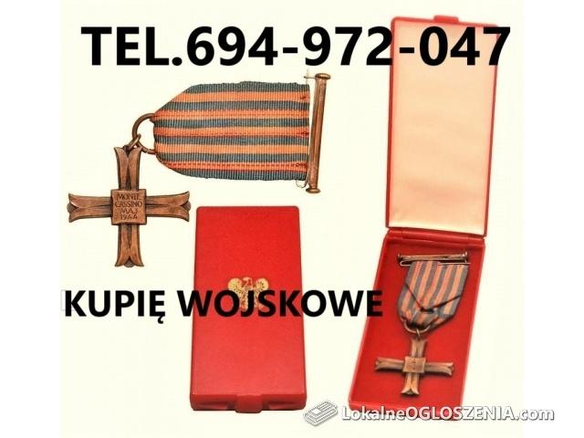 KUPIĘ MEDALE,ODZNAKI,ODZNACZENIA,ORDERY STARE WOJSKOWE TELEFON 694972047