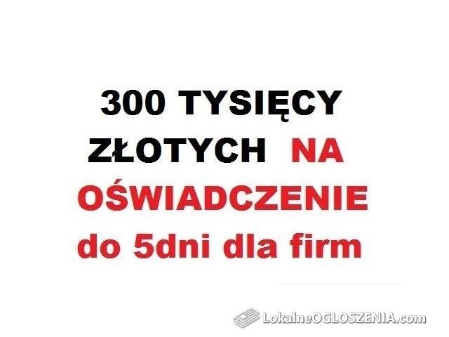 Cała Polska! 300 tysięcy złotych do 5 dni na Twoim koncie!